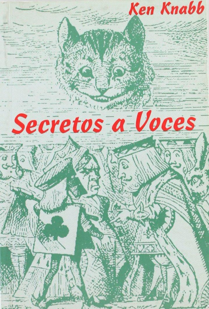 SECRETOS A VOCES : TEXTOS DEL BUREAU OF PUBLIC SECRETS