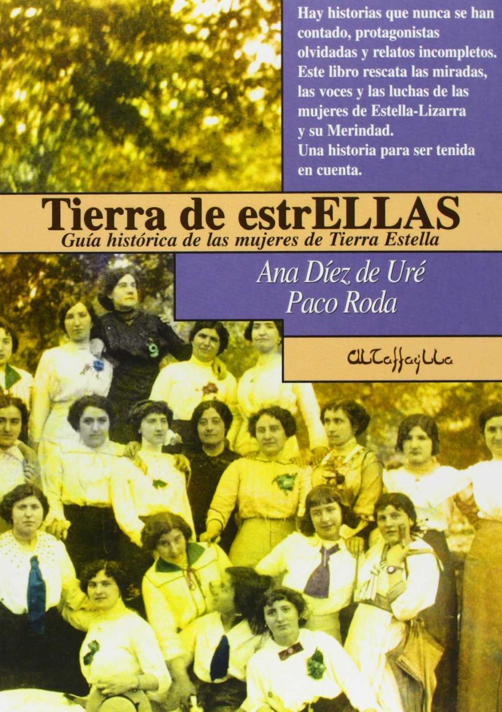 TIERRA DE ESTRELLAS : GUÍA HISTÓRICA DE LAS MUJERES DE TIERRA ESTELLA