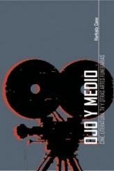 OJO Y MEDIO : CINE, LITERATURA, TV Y OTRAS ARTES FUNERARIAS