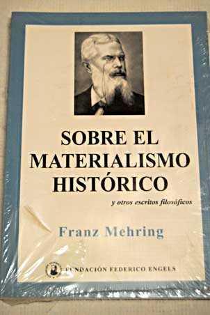 SOBRE EL MATERIALISMO HISTÓRICO