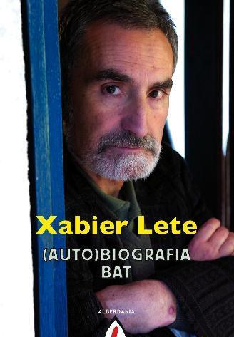 XABIER LETE (AUTO)BIOGRAFIA BAT