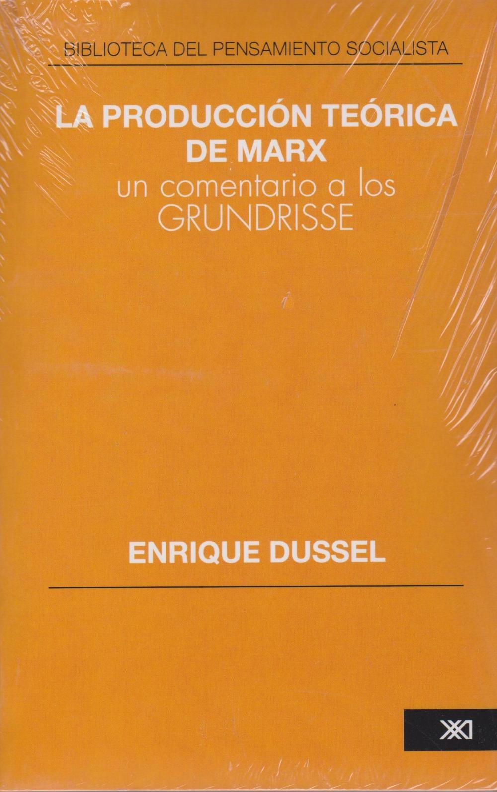 La producción teórica de Marx