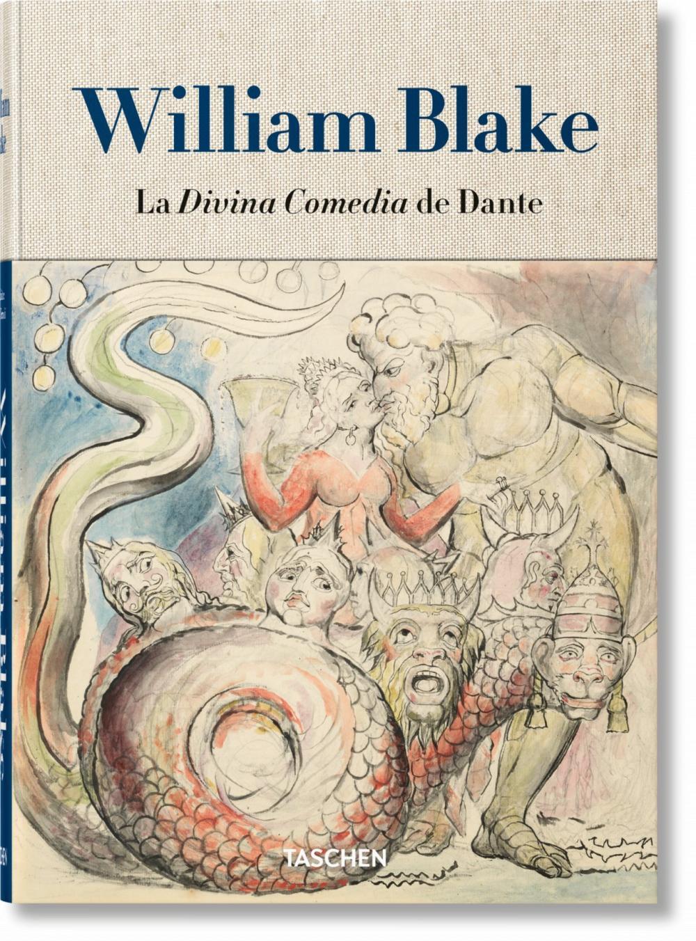 William Blake. La Divina Comedia de Dante. Los dibujos completos