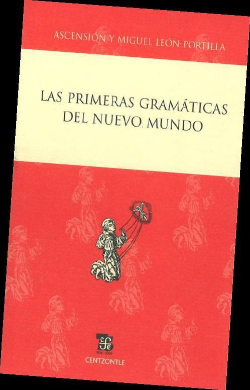 PRIMERAS GRAMATICAS DEL NUEVO MUNDO, LAS