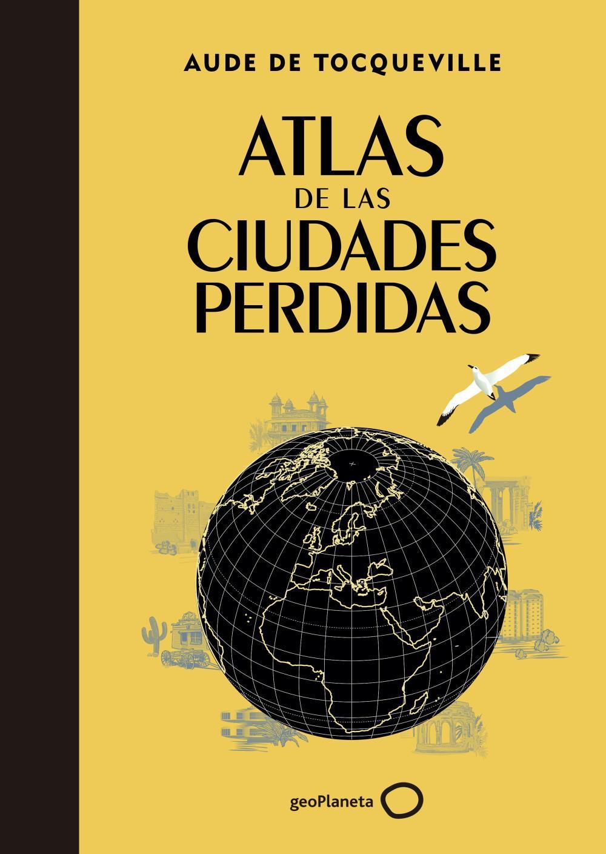 Atlas de las ciudades perdidas