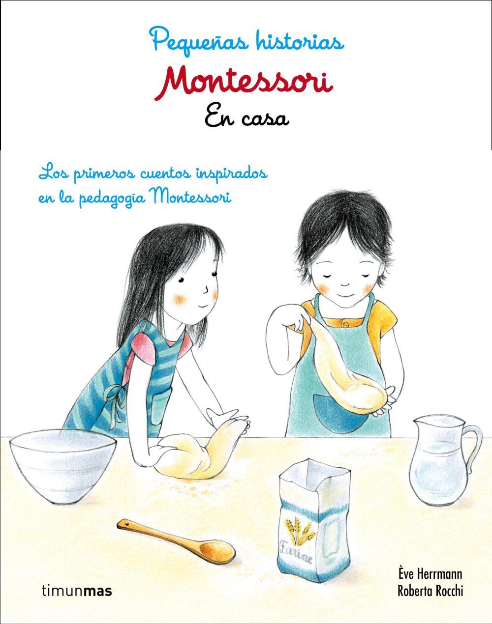 Montessori. Pequeñas historias. En casa