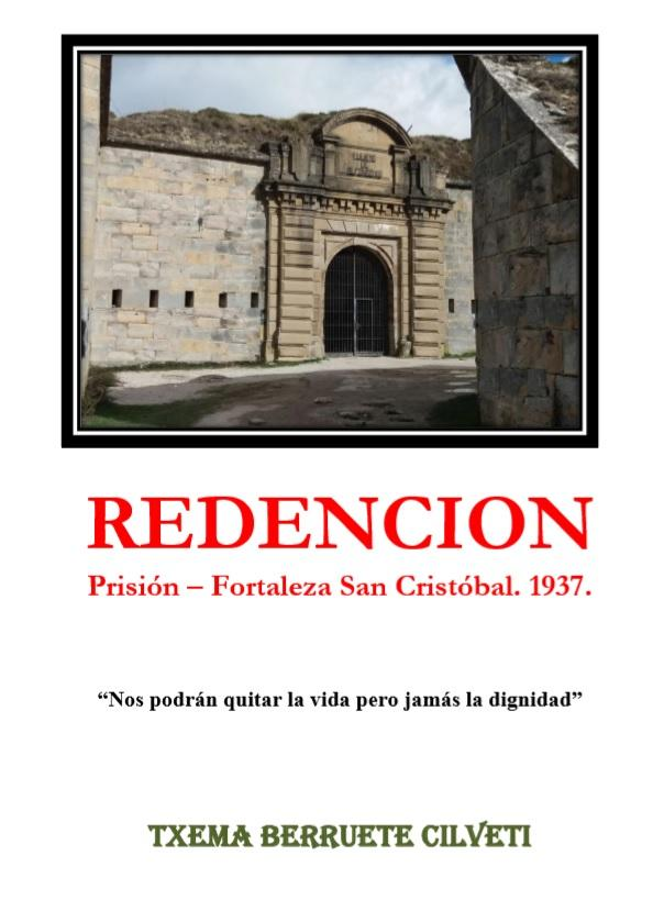 REDENCION. PRISION-FORTALEZA SAN CRISTOBAL. 1937