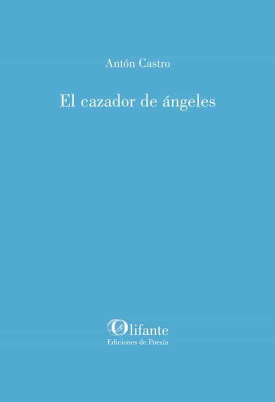 EL CAZADOR DE ÁNGELES