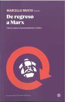 DE REGRESO A MARX