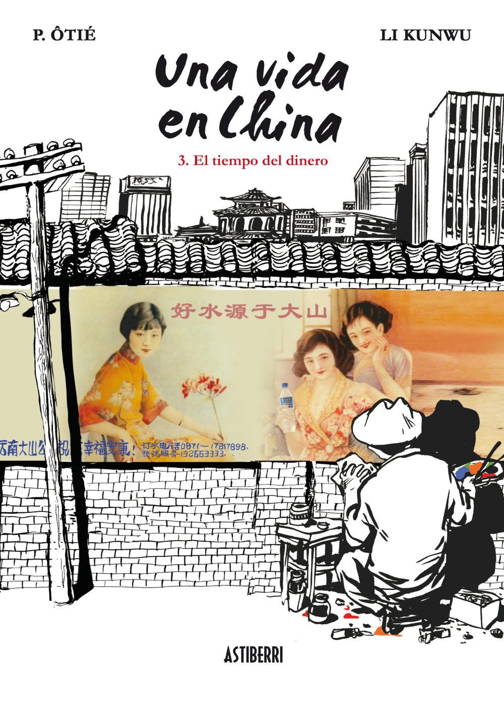 Una vida en China 3. El tiempo del dinero