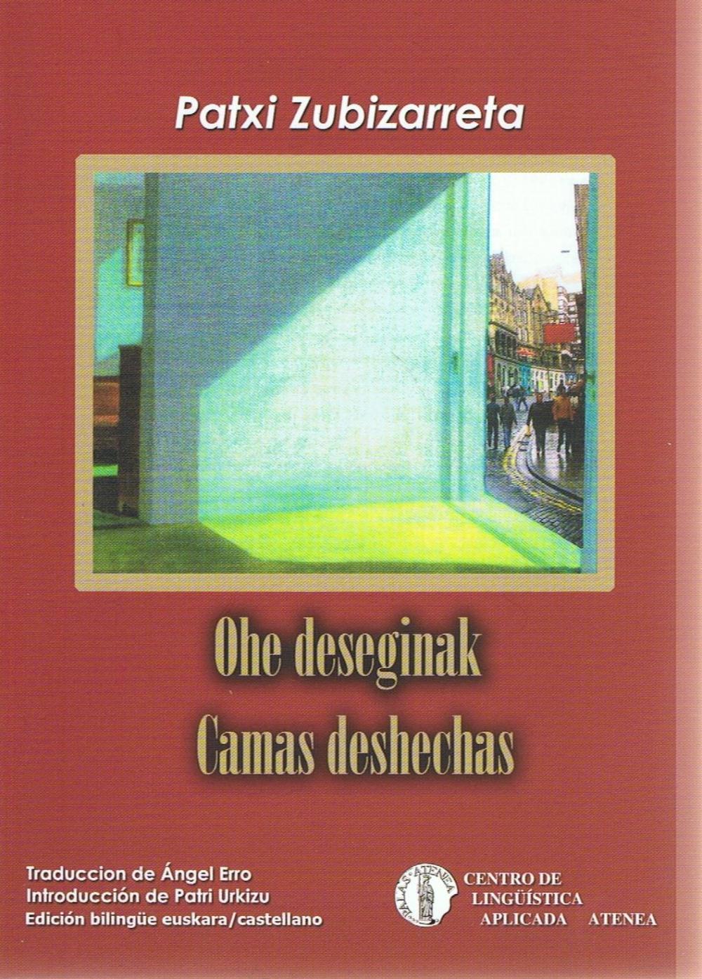 Ohe deseginak/Camas deshechas