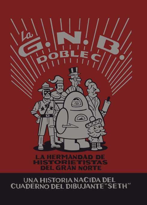 La G.N.B.C.C. La Hermandad de Historietistas del Gran Norte