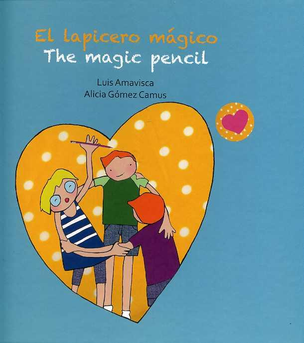 El lapicero mágico / The magic pencil