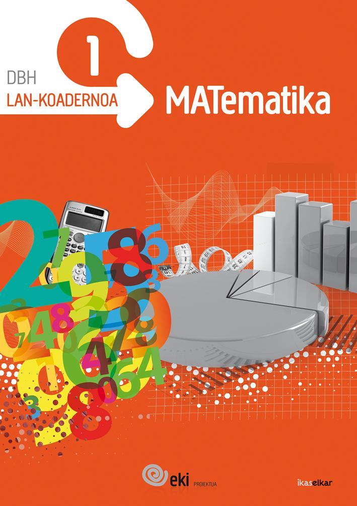 EKI DBH 1. Matematika 1. Lan-koadernoa 1