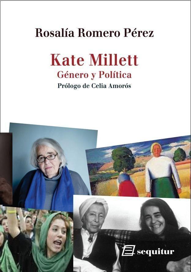 Kate Millett - Género y Política
