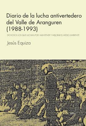 DIARIO DE LA LUCHA ANTIVERTEDERO DEL VALLE DE ARANGUREN