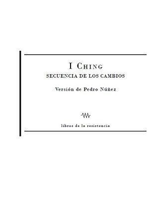 I CHING SECUENCIA DE LOS CAMINOS