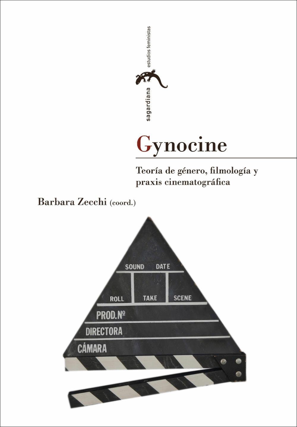 Gynocine: teoría de género, filmología y praxis cinematográfica