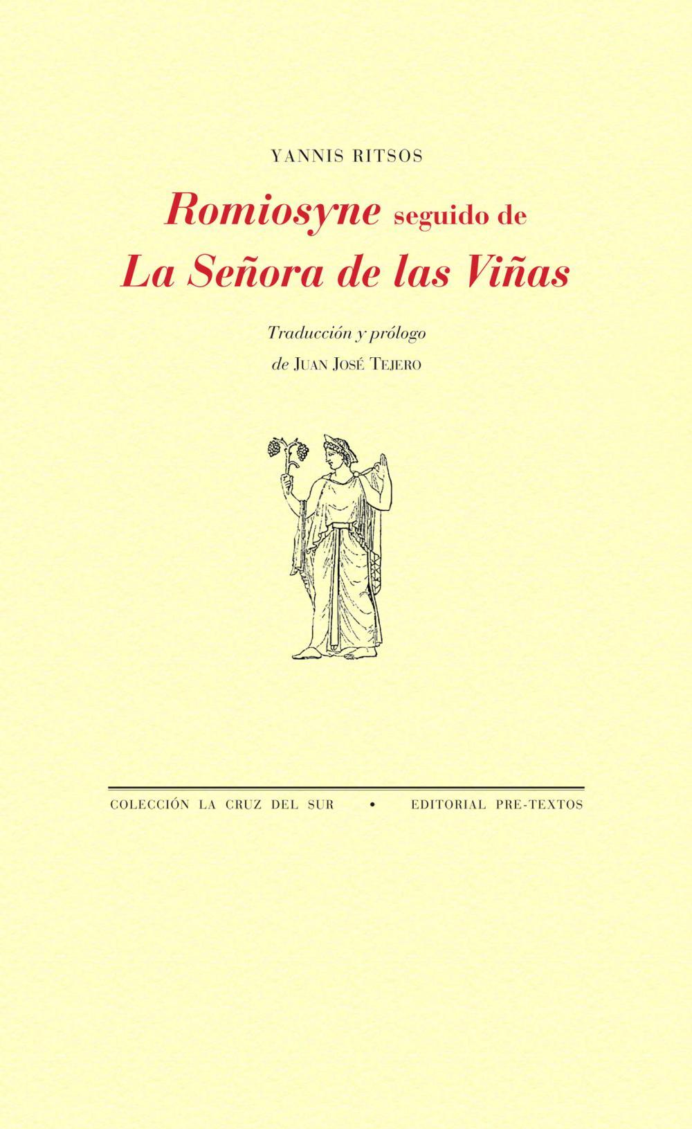 Romiosyne seguido de La Señora de las Viñas