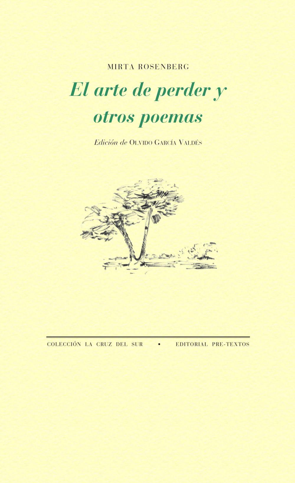 El arte de perder y otros poemas