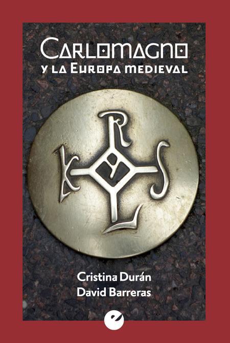 Carlomagno y la Europa medieval