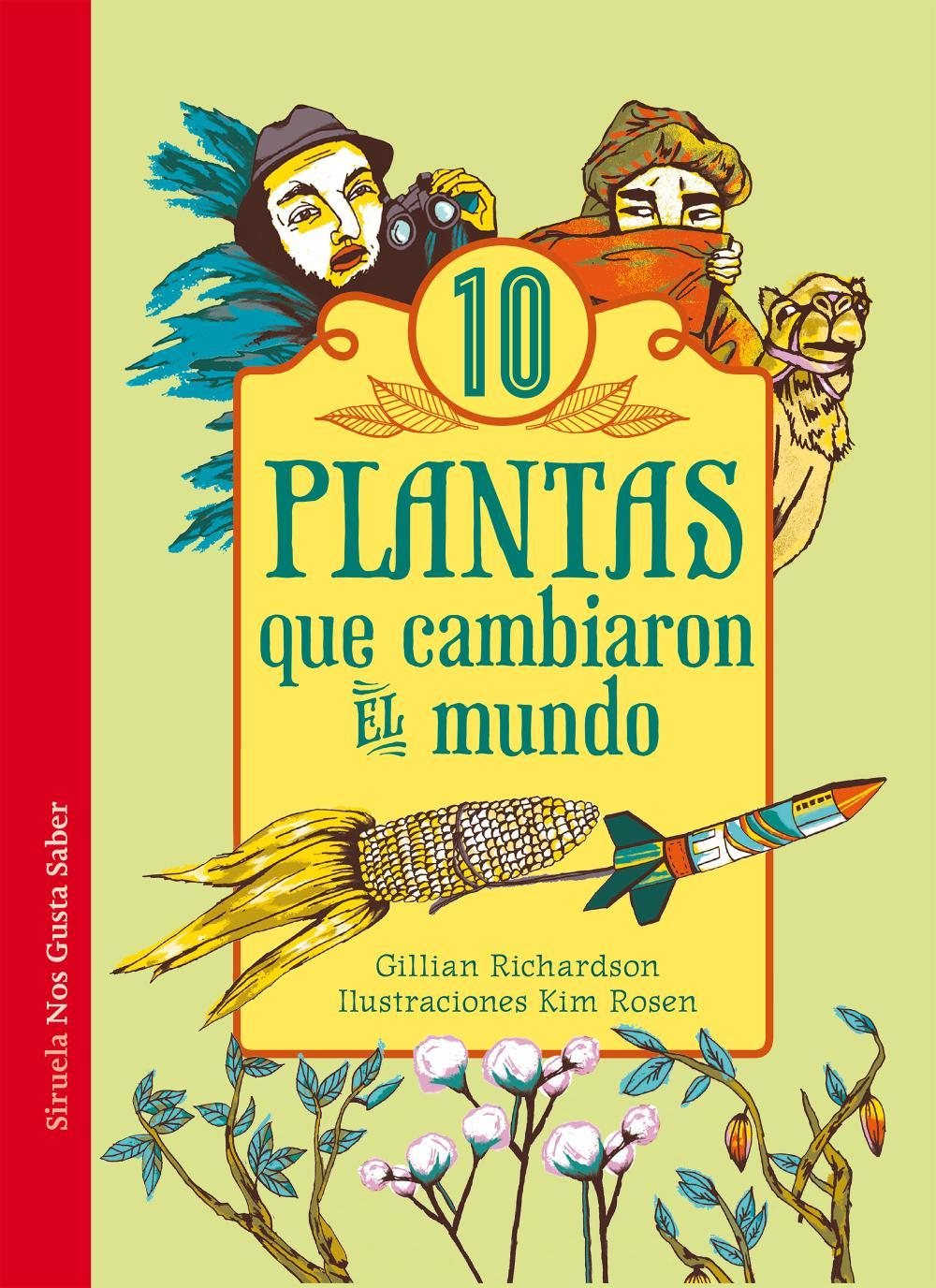 10 plantas que cambiaron el mundo