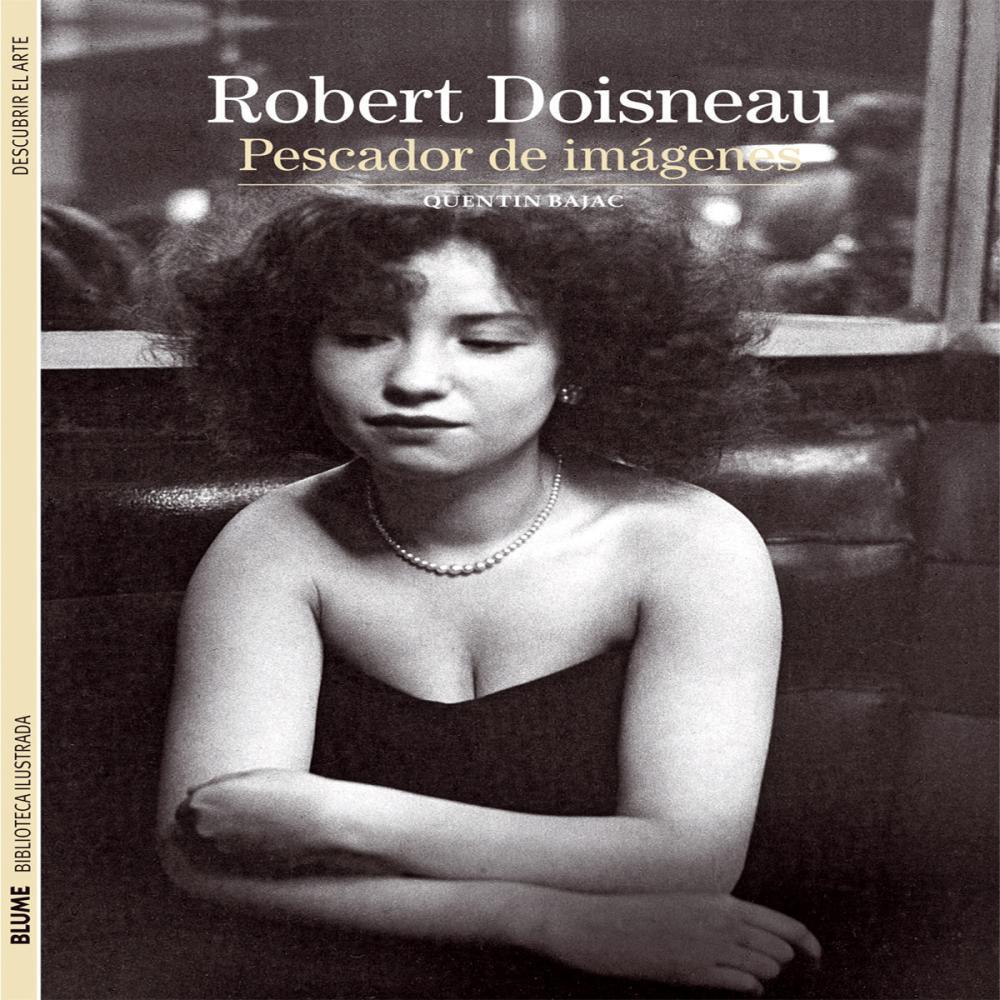 Biblioteca Ilustrada. Robert Doisneau