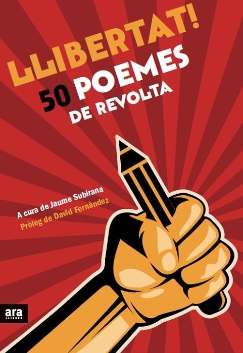 Llibertat! 50 poemes de revolta