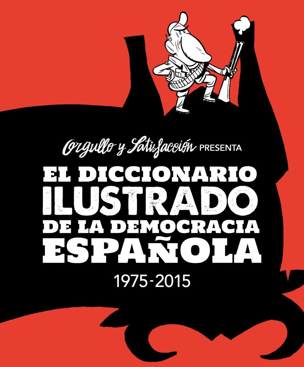 El diccionario ilustrado de la democracia española