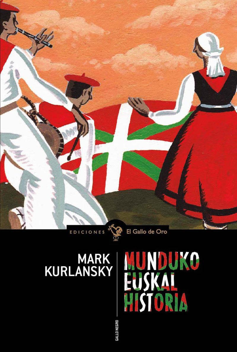 EUSKAL MUNDUKO HISTORIA