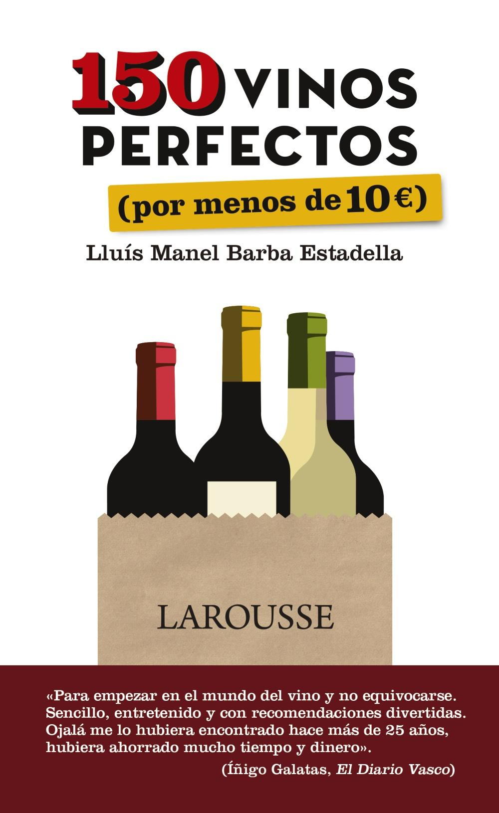 150 vinos perfectos (por menos de 10 euros)