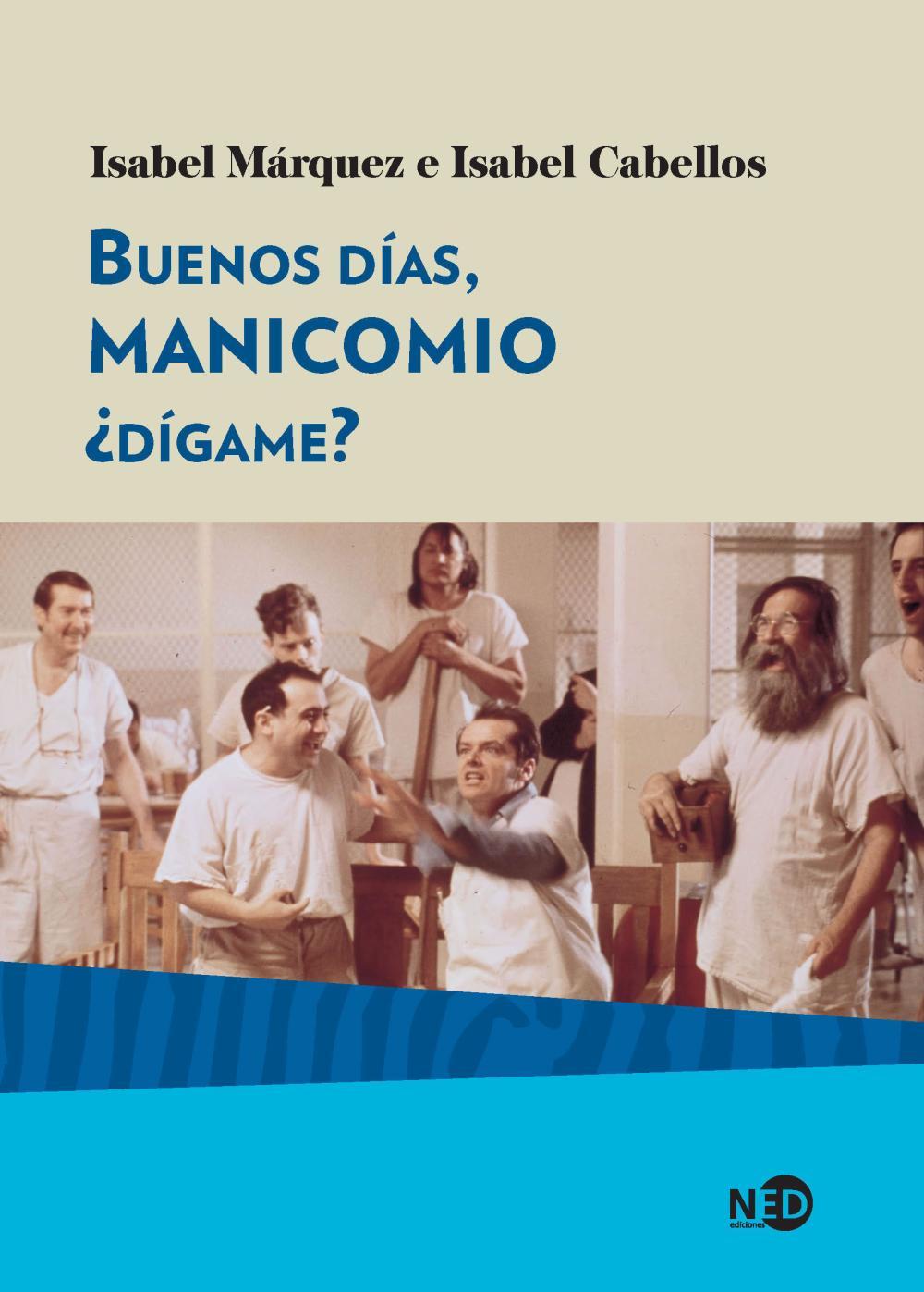 BUENOS DIAS MANICOMIO, ¿DIGAME?