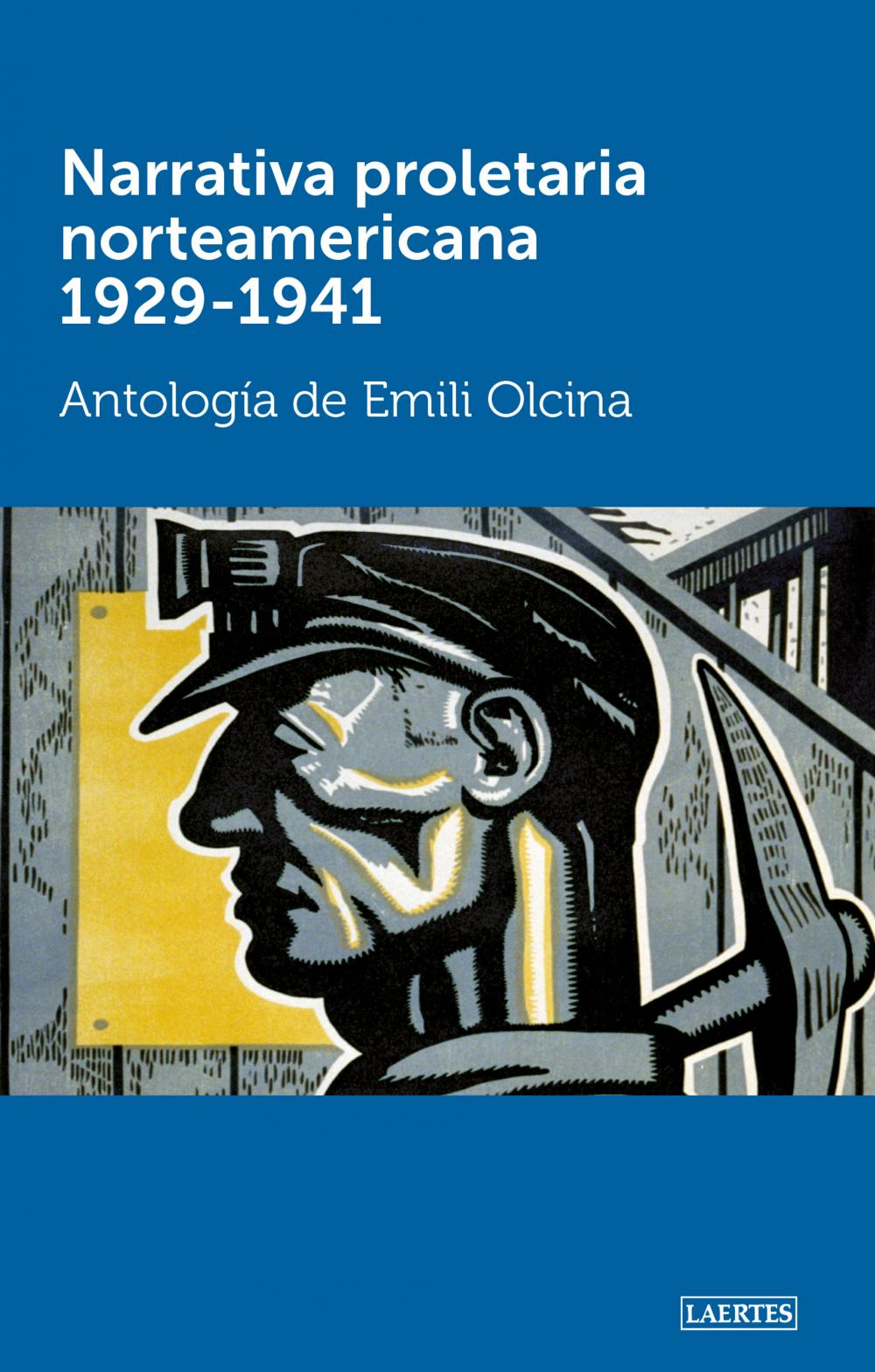 Narrativa proletaria norteamericana 1929-1941