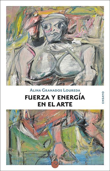 Fuerza y energía en el arte