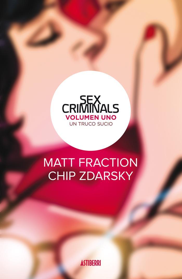 Sex Criminals 1. Un truco sucio