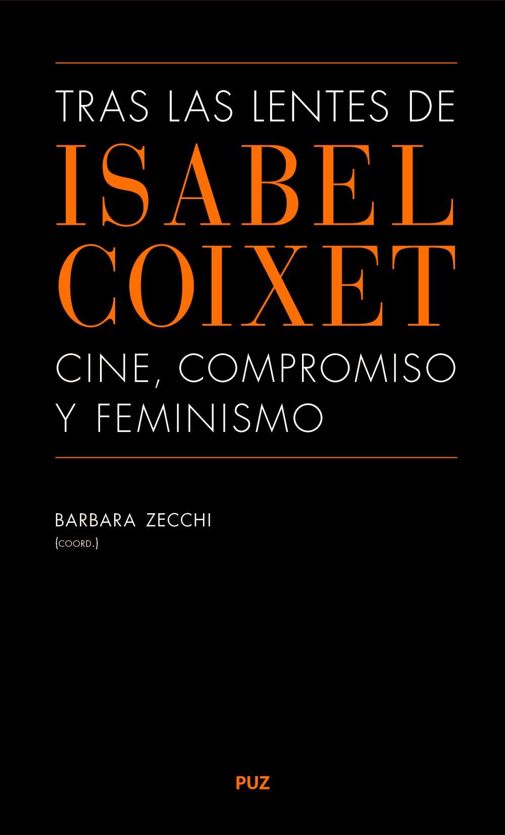 Tras las lentes de Isabel Coixet: