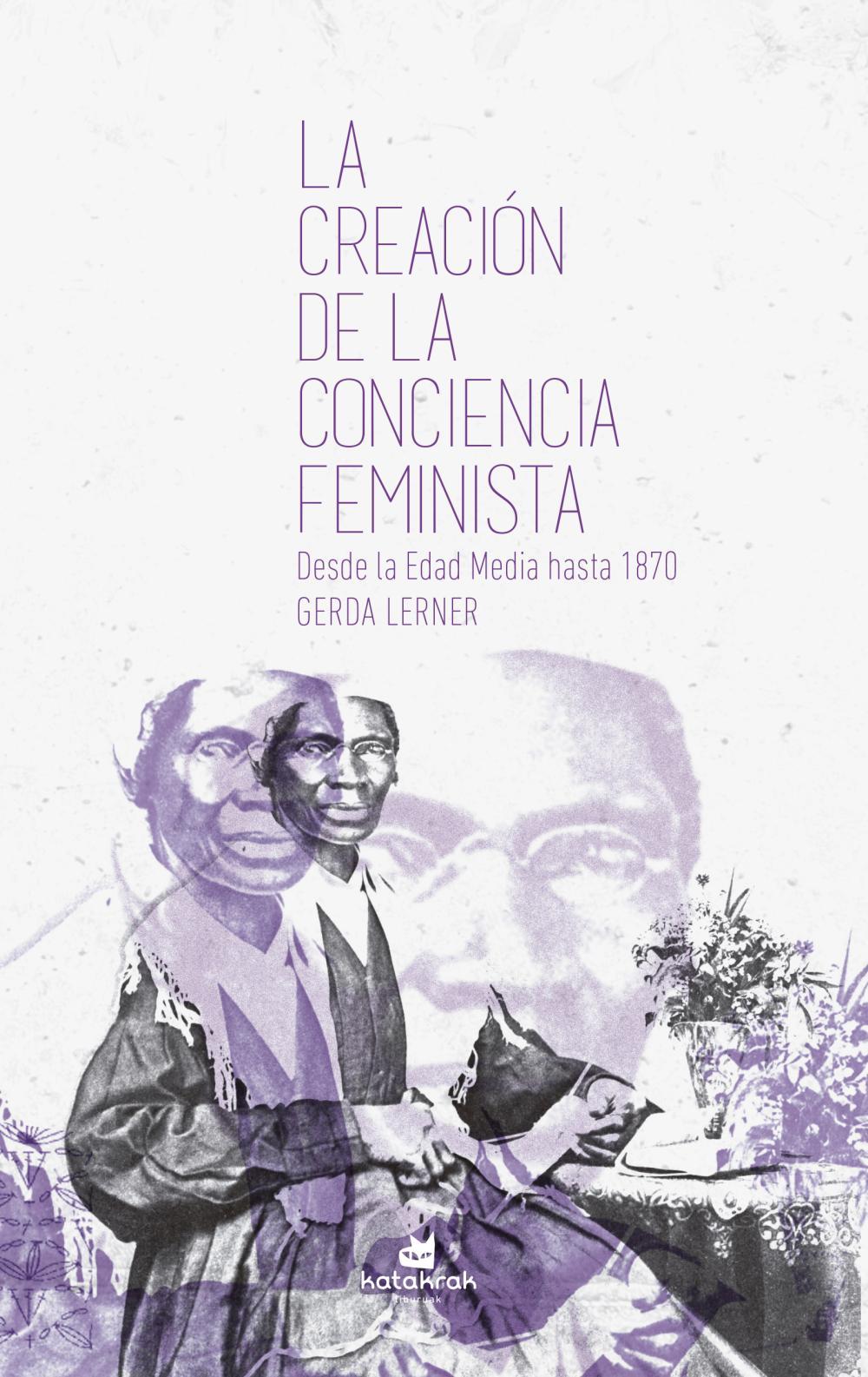 La creación de la conciencia feminista