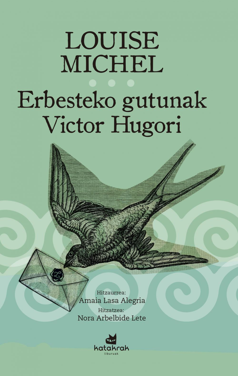 Erbesteko gutunak Victor Hugori