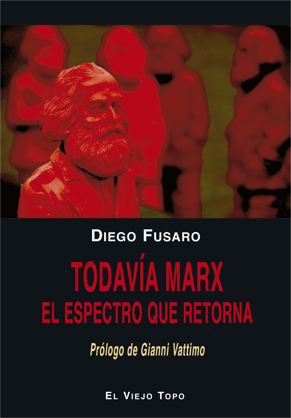 Todavía Marx
