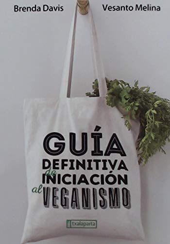 Guía definitiva de iniciación al veganismo
