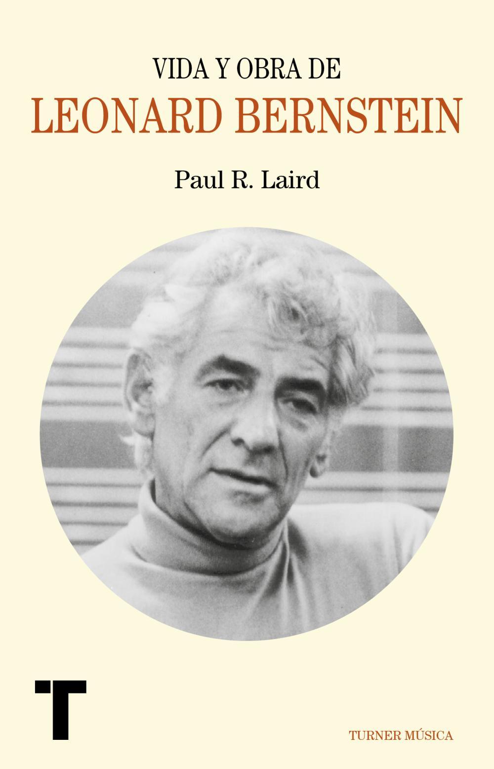 Vida y obra de Leonard Bernstein