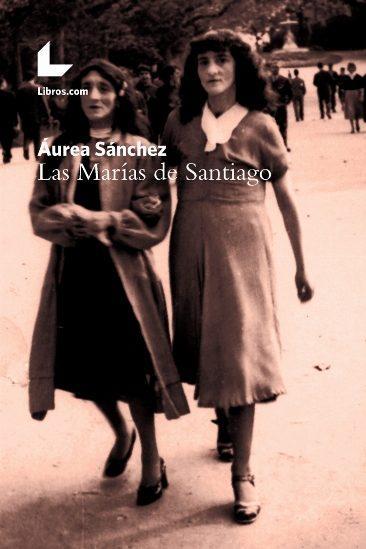 LAS MARÍAS DE SANTIAGO