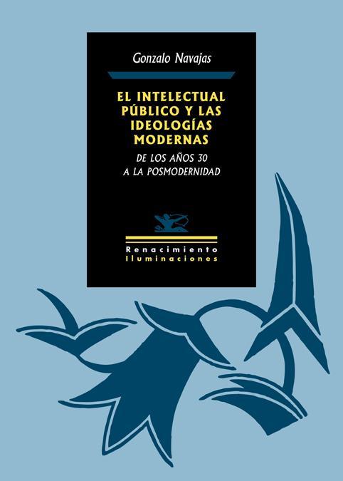 El intelectual público y las ideologías modernas