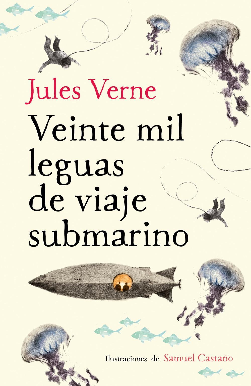 Veinte mil leguas de viaje submarino (Colección Alfaguara Clásicos)