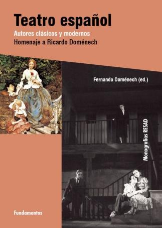 Teatro español. Autores clásicos y modernos