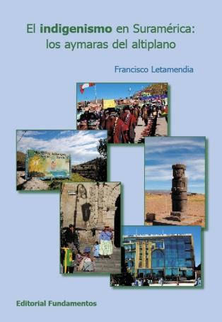 El indigenismo en Suramérica