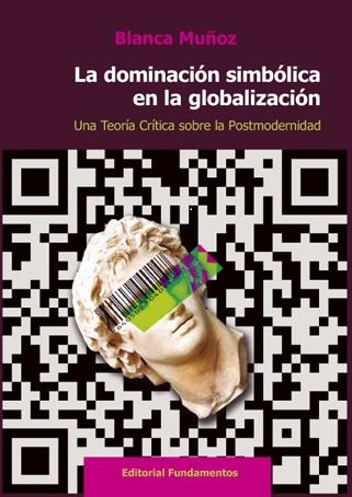 La dominación simbólica en la globalización