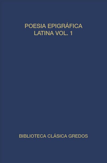 259. Poesía epigráfica latina. Vol. I