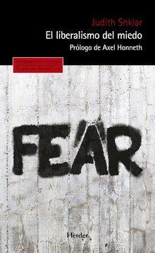 El liberalismo del miedo