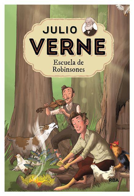 Julio Verne 6. Escuela de Robinsones.